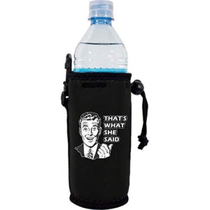 "black water bottle koozie with ""that's what she said"" funny text and 50's guy graphic design"
