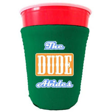 Load image into Gallery viewer, The Dude Abides Funny Party Cup Coolie