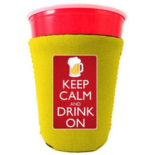 Load image into Gallery viewer, Keep Calm and Drink On Party Cup Coolie