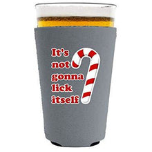 Load image into Gallery viewer, pint glass koozie with its not gonna lick itself design
