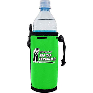 Just Tap It In. Taparoo! Water Bottle Coolie