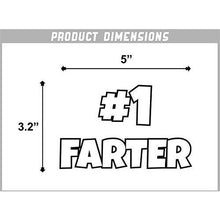 Load image into Gallery viewer, #1 Farter Vinyl Sticker
