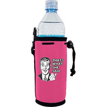 Load image into Gallery viewer, That's What She Said Water Bottle Coolie
