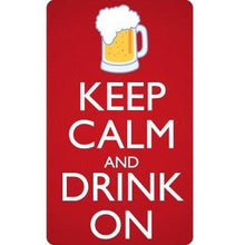 Load image into Gallery viewer, vinyl sticker with keep calm and drink on design
