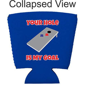 Your Hole Is My Goal Party Cup Coolie