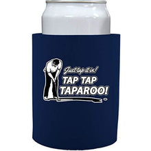 "Load image into Gallery viewer, Just Tap It In! Taparoo! Thick Foam""Old School"" Can Coolie"