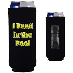 black magnetic slim can koozie with funny i peed in the pool text design