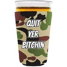 Load image into Gallery viewer, Quit Yer Bitchin Pint Glass Coolie