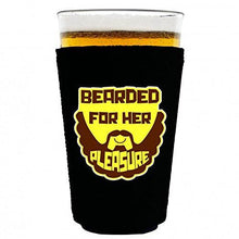 Load image into Gallery viewer, pint glass koozie with bearded for her pleasure design