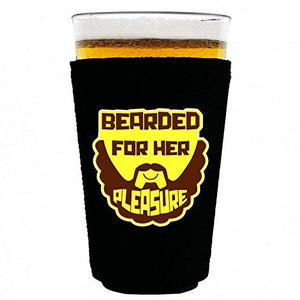 pint glass koozie with bearded for her pleasure design