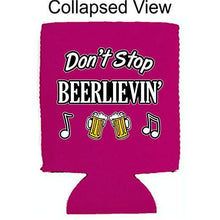 Load image into Gallery viewer, Don't Stop Beerlievin' Can Coolie