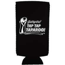 Load image into Gallery viewer, Just Tap It In! Tap Tap Taparoo! Golf Slim 12 oz Can Coolie