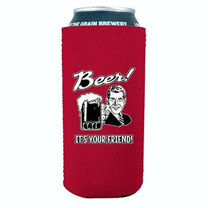 Beer! It's Your Friend! 16 oz Can Coolie