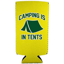 Load image into Gallery viewer, Camping is in Tents Slim 12 oz Can Coolie