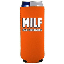Load image into Gallery viewer, Milf Man I Love Fishing Slim 12 oz Can Coolie