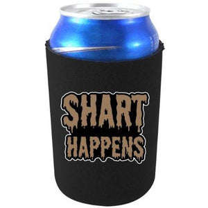 "black can koozie with ""shart happens"" funny text design in brown"