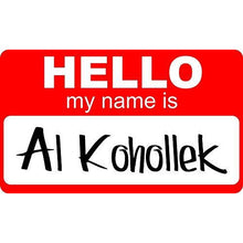 Load image into Gallery viewer, vinyl sticker with hello my name is al kohollek design