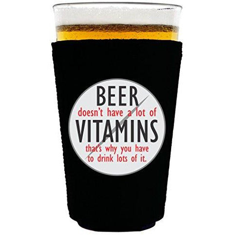 pint glass koozie with beer doesnt have a lot of vitamins design