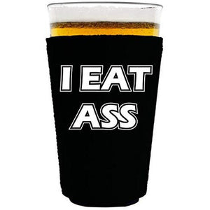 "black pint glass koozie with ""i eat ass"" funny text design"