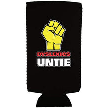 Load image into Gallery viewer, Dyslexics Untie Slim 12 oz Can Coolie