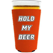 Load image into Gallery viewer, pint glass koozie with hold my beer design