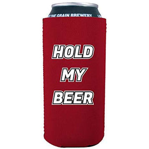 Hold My Beer 16 oz. Can Coolie