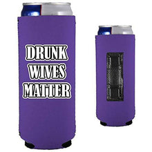 Load image into Gallery viewer, Drunk Wives Matter Magnetic Slim Can Coolie
