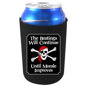 "black can koozie with ""the beatings will continue until morale improves"" text and pirate skully and crossbones design"