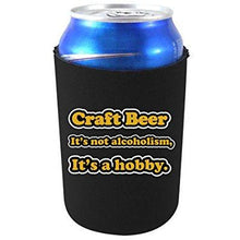 Load image into Gallery viewer, can koozie with craft beer is a hobby design