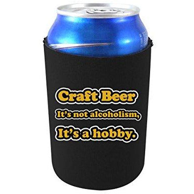can koozie with craft beer is a hobby design