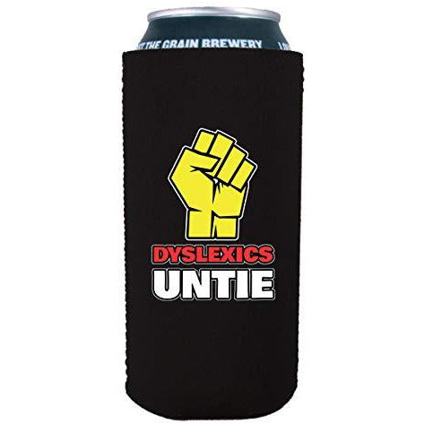 16 oz can koozie with dyslexics unite