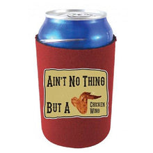 "Load image into Gallery viewer, burgundy can koozie with ""ain't no thing but a chicken wing"" text and chicken wing image design"