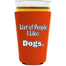 Load image into Gallery viewer, List of People I Like Dogs Pint Glass Coolie