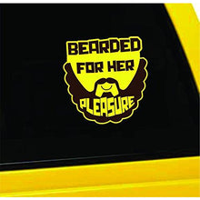 Load image into Gallery viewer, Bearded for Her Pleasure Vinyl Sticker