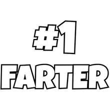 Load image into Gallery viewer, Vinyl sticker with #1 farter design
