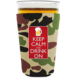 Keep Calm and Drink On Pint Glass Coolie