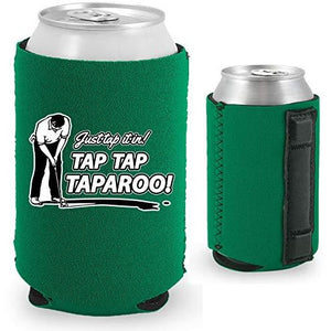 Just Tap It In! Tap Tap Taparoo! Golf Magnetic Can Coolie