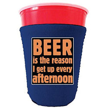 Load image into Gallery viewer, royal blue party cup koozie with beer is the reason i get up every afternoon design