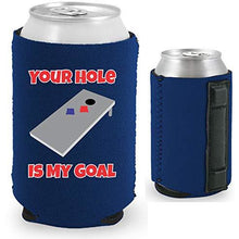 "Load image into Gallery viewer, navy blue magnetic can koozie with funny ""your hole is my goal"" text and cornhole board graphic design."