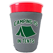 Load image into Gallery viewer, Camping Is In Tents Party Cup Coolie