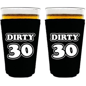 Dirty 30 Birthday Pint Glass Coolie