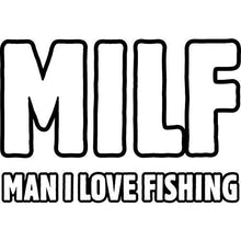 Load image into Gallery viewer, vinyl sticker with milf fishing design