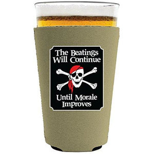 The Beatings Will Continue Pint Glass Coolie