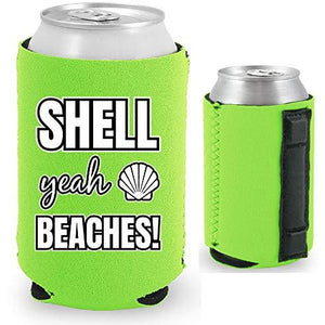 Shell Yeah Beaches Magnetic Can Coolie