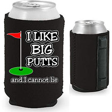 Load image into Gallery viewer, black magnetic can koozie with i like big putts and I cannot lie funny golf design