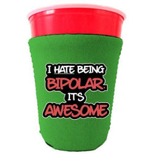 Load image into Gallery viewer, Bipolar is Awesome Funny Party Cup Coolie