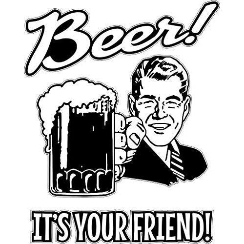 vinyl sticker with beer its your friend design