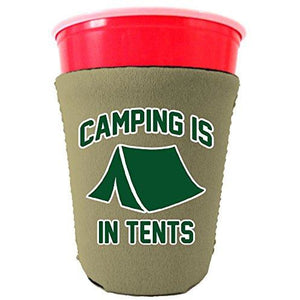 Camping Is In Tents Party Cup Coolie