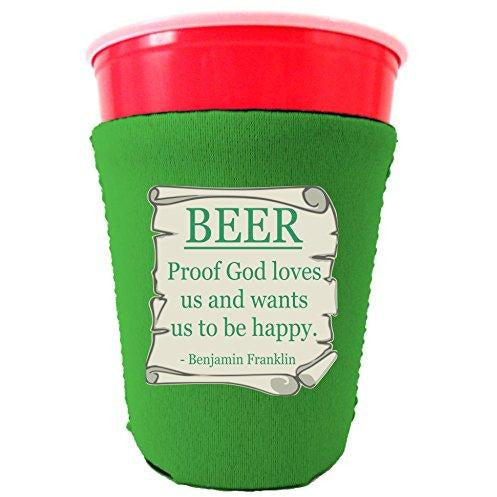 bright green party cup koozie with beer proof god loves us and wants us to be happy design