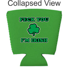 Load image into Gallery viewer, Feck You I'm Irish Party Cup Coolie